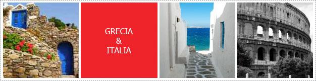 GRECIA & ITALIA